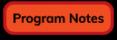 ProgramNotes_unfocused_button_v4